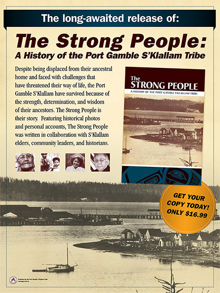The Strong People - A History of the Port Gamble S'Klallam Tribe